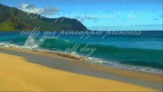 Na Leo Pilimehana  - Pineapple Princess (With Lyrics)