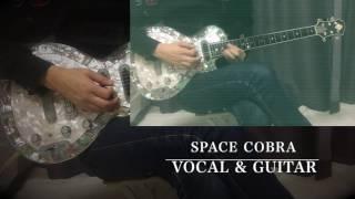 コラボスペース・コブラOP-COBRA-Vocal&GuitarCover