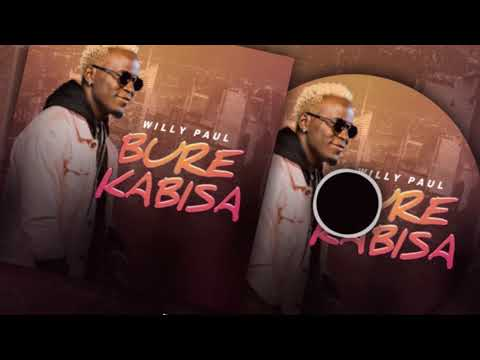 Willy Paul – Bure Kabisa (Official Audio-VIdeo)