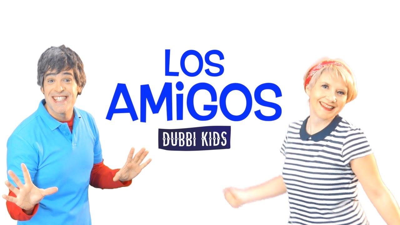 LOS AMIGOS. Canciones Infantiles de Dubbi Kids