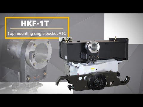 HKF1T Top mounting single pocket ATC
