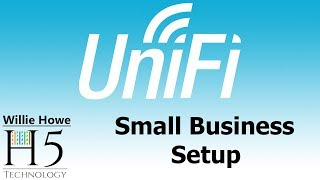 UniFi Small Business Set-Up