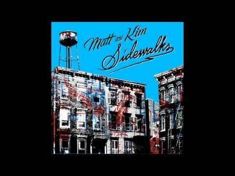 Matt & Kim Sidewalks- Silver Tiles Lyrics