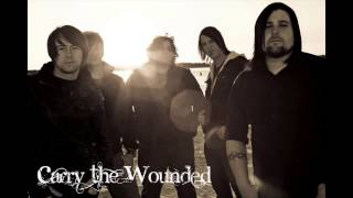 """Carry The Wounded - """"Accuser"""""""