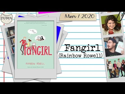 Fangirl (Rainbow Rowell) | Patrick Rocha