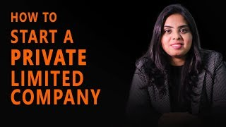 How to start a Private Limited Company   Full Video