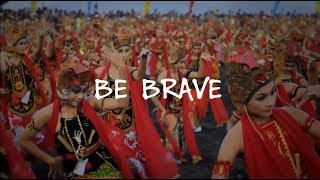 Agnes Mo   Be Brave, Indonesia Culture (Official Song) Lyrics