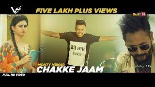 Chakke Jaam  Monty Mehar