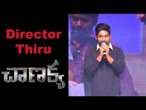 Director Thiru at Chanakya Movie Pre Release Event