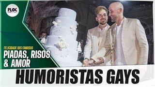HUMORISTAS GAYS E FAMOSOS • CONFIRA MAIS UMA LISTA DE CELEBRIDADES QUE SAÍRAM DO ARMÁRIO