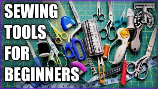 Sewing Tools For Beginners! The Perfect Guide To Sewing Equipment For People Getting Into The Craft.