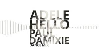 Adele Hello Paul Damixie Remix