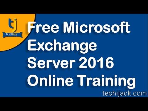 Microsoft Exchange Server 2016 Online Training | Exchange Free ...
