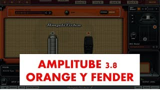 Descargar AmpliTube 3.8 Full - Version Completa / ORANGE FENDER Y MAS