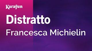 Karaoke Distratto   Francesca Michielin *