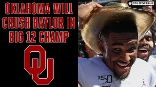 Oklahoma Will EASILY DEFEAT Baylor in the Big 12 Championship   CBS Sports HQ