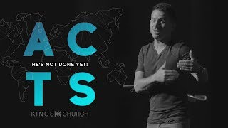 He's Not Done Yet - Acts Part 3 (Week 12) | Pastor Del Heiney