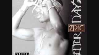 2Pac - Changed Man(Better Dayz)