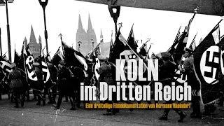 """Köln 1930-1935 - Der Weg in die NS-Diktatur: Teil 1 - Doku-Reihe - Köln im """"Dritten Reich"""" (NS-Zeit)"""