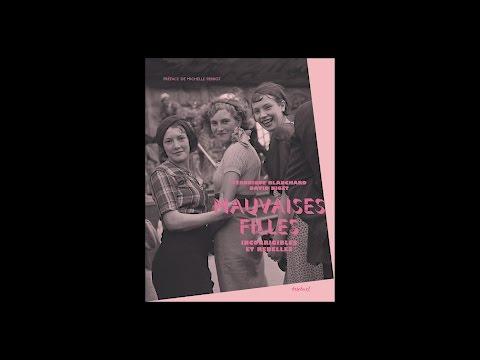 David Niget - Mauvaises filles : incorrigibles et rebelles