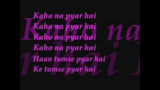 kaho na piyar hai lyrics - YouTube