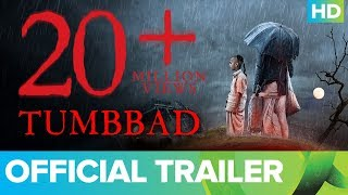Official Trailer - Tumbbad