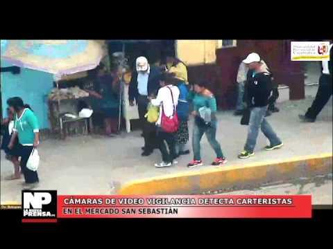 CÁMARAS DE VIDEO VIGILANCIA DETECTA CARTERISTAS  EN EL MERCADO SAN SEBASTIAN 01
