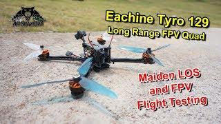 Eachine Tyro 129 Long Range FPV Drone FPV Flight Testing