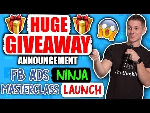 Facebook Ads Ninja Masterclass Official Launch + HUGE GIVEAWAY ANNOUNCEMENT!