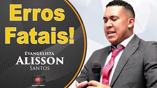 Ev. Alisson Santos, Mensagem Impactante Para Jovens