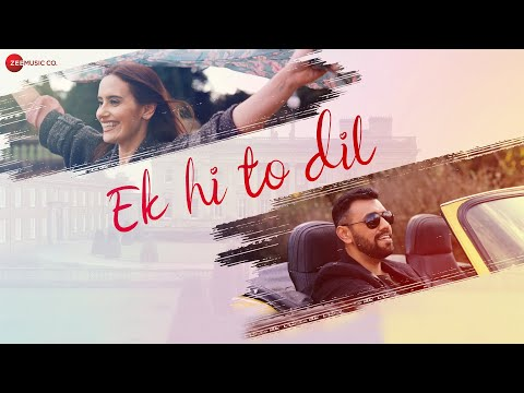 Ek Hi To Dil - Official Music Video | Touqeer Butt | Emily Anderson | Bibhuti Gogoi