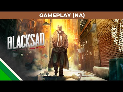 Blacksad: Under the Skin | Gameplay Video NA | Microids, Pendulo Studios & YS Interactive thumbnail