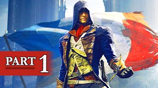 Assassin's Creed Unity Walkthrough Part 1 - Arno Dorian (PS4 Gameplay Commentary)