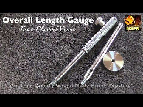 Shop Made Overall Length Gauge (OAL Gauge) for a viewer ~ MSFN
