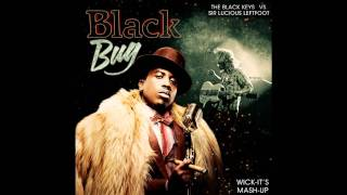 Big Boi vs. The Black Keys - Black Bug (Wick-it the Instigator)