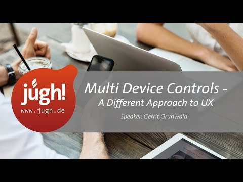 Multi Device Controls. A Different Approach to UX