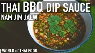 How To Make Jim Jaew - Spicy Thai BBQ Dipping Sauce | Condiment & Sauce Guide #3