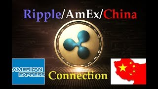 Ripple XRP: Ripple, AmEx, China Connection - Why Is Ripple Being Shady?