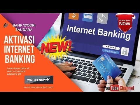 Aktivasi Internet Banking Bank Woori Saudara