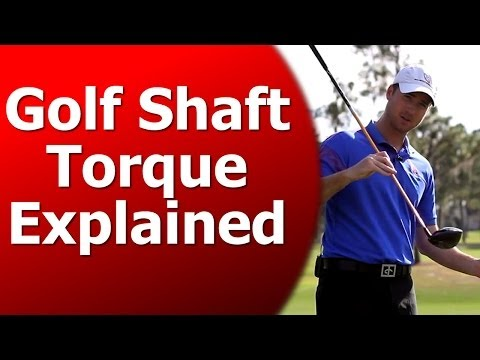 What is Golf Shaft Torque: What Torque Should I Use?