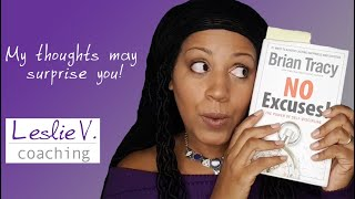 """""""No Excuses"""" by Brian Tracy 