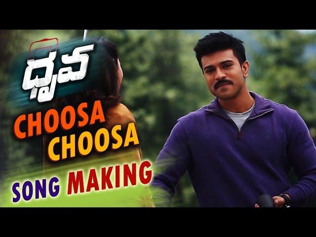 Choosa choosa Song Making Video | Dhruva Telugu Movie | Ram, Rakul Preet