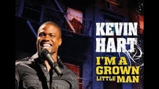 Kevin Hart: I'm A Grown Little Man FULL | Forever FREE MOVIES