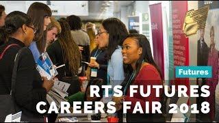 RTS Futures Careers Fair 2018 | Highlights