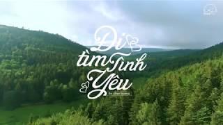 ĐI TÌM TÌNH YÊU   Ôn Vĩnh Quang (OST Gạo Nếp GạoTẻ)   Lyrics FULL HD 1080p
