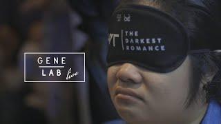 GeneLab LIVE x Blind Experience | The Darkest Romance - ความเยาว์