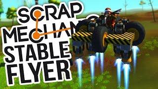 Scrap Mechanic - Building A Stable VTOL Rocket Flying Vehicle (Scrap Mechanic Gameplay Highlights)