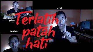 Gambar cover Cover Terlatih Patah Hati - The Rain ~ Acoustic Beatbox | laiqul fakhri