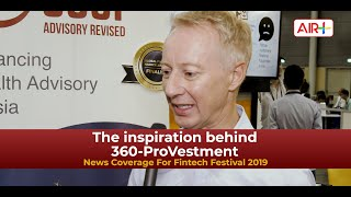 Video: Singapore FinTech Festival - The inspiration behind 360-ProVestment