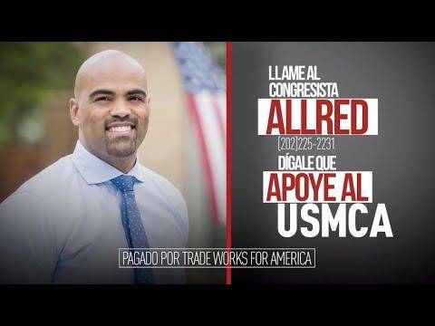 Dígale al congresista Allred que vote sí sobre el USMCA
